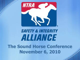 The Sound Horse Conference November 6, 2010