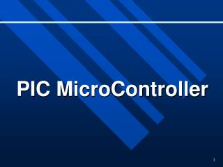 PIC MicroController