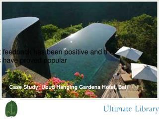 Case Study: Ubud Hanging Gardens Hotel, Bali