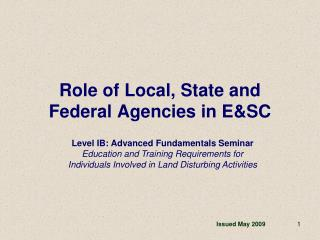 Role of Local, State and Federal Agencies in ESC