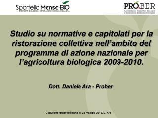 Convegno Ipopy Bologna 27-28 maggio 2010, D. Ara