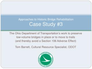 Approaches to Historic Bridge Rehabilitation Case Study 3