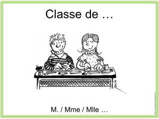 Classe de