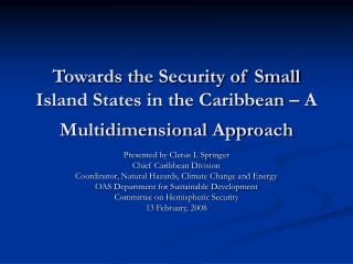 Towards the Security of Small Island States in the Caribbean   A Multidimensional Approach