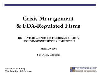 REGULATORY AFFAIRS PROFESSIONALS SOCIETY HORIZONS CONFERENCE  EXHIBITION  March 30, 2006  San Diego, California