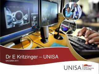Dr E Kritzinger   UNISA SACSAW 2011
