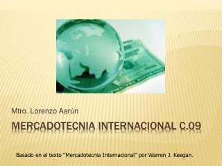 Mercadotecnia internacional c.09