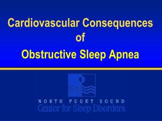 Cardiovascular Consequences of