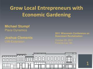 Grow Local Entrepreneurs with Economic Gardening