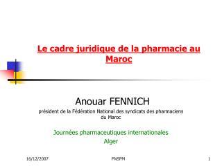 Le cadre juridique de la pharmacie au Maroc