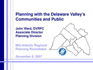 Mid-Atlantic Regional Planning Roundtable  November 9, 2007