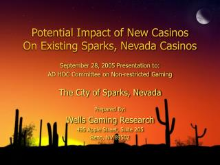 Potential Impact of New Casinos On Existing Sparks, Nevada Casinos
