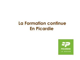 La Formation continue En Picardie