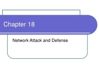 Network Attack and Defense