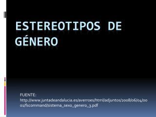 ESTEREOTIPOS DE G NERO