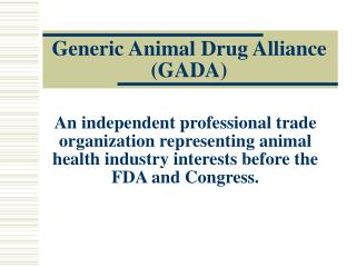 Generic Animal Drug Alliance GADA