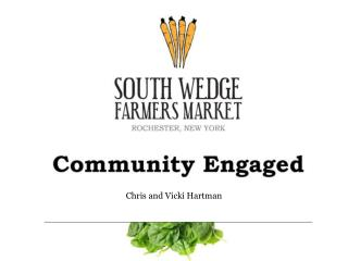 The South Wedge Farmers  Market