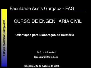 Faculdade Assis Gurgacz - FAG