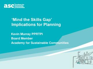 Mind the Skills Gap   Implications for Planning