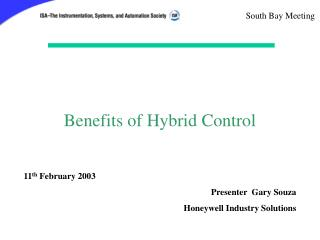 Benefits of Hybrid Control