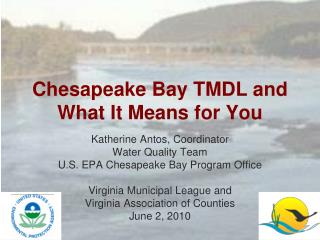 Chesapeake Bay TMDL and  What It Means for You