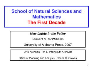 School of Natural Sciences and Mathematics  The First Decade