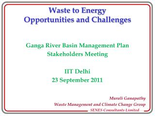 Waste to Energy Opportunities and Challenges