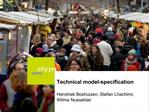 Technical model-specification  Hendriek Boshuizen, Stefan Lhachimi, Wilma Nusselder
