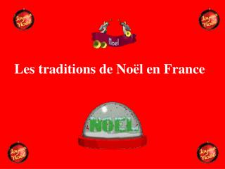 Les traditions de No l en France
