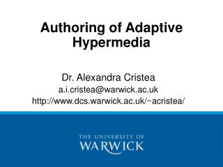 Authoring of Adaptive Hypermedia