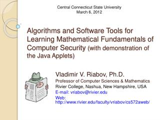 Algorithms and Software Tools for Learning Mathematical Fundamentals of Computer Security with demonstration of the Java