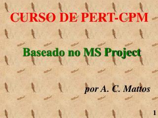 CURSO DE PERT-CPM
