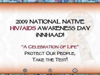 2009 National Native HIV