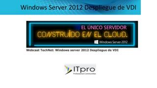 Windows Server 2012 Despliegue de VDI