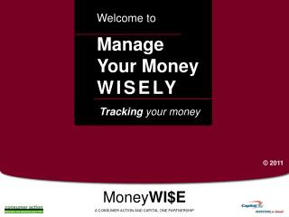 Manage Your Money WISELY