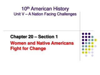 10th American History Unit V   A Nation Facing Challenges