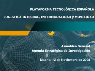 PLATAFORMA TECNOL GICA ESPA OLA  LOG STICA INTEGRAL, INTERMODALIDAD y MOVILIDAD