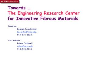 Towards   The Engineering Research Center for Innovative Fibrous Materials