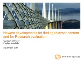 Newest developments for finding relevant content and for Research evaluation