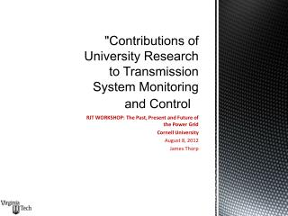 Contributions of University Research to Transmission System Monitoring and Control