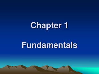 Chapter 1  Fundamentals