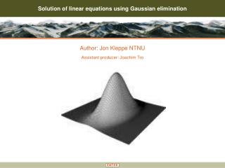 Solution of linear equations using Gaussian elimination