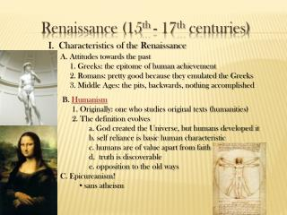 Renaissance 15th - 17th centuries