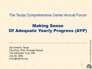 The Texas Comprehensive Center Annual Forum   Making Sense  Of Adequate Yearly Progress AYP