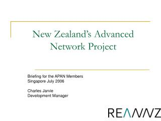 New Zealand s Advanced Network Project
