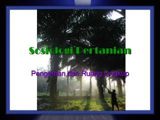 Sosiologi Pertanian