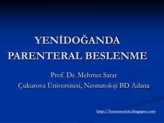 YENIDOGANDA PARENTERAL BESLENME