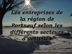 Les entreprises de la r gion de Portneuf selon les diff rents secteurs d activit s