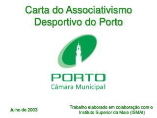 Carta do Associativismo Desportivo do Porto