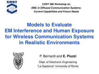 Models to Evaluate EM Interference and Human Exposure for Wireless Communication Systems in Realistic Environments